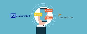 Bny Mellon And Deutsche Bank Integrates Their Chatbots Fintech