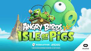 Angry Birds VR: Isle of Pigs - Oculus Quest Review - Oculus Quest Play