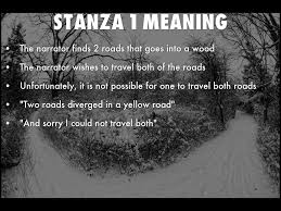 the road not taken by robert frost by roberthang stanza 1 meaning the narrator finds 2 roads