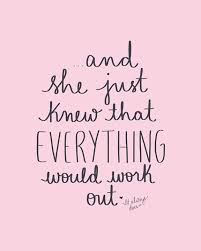 Quotes Works Best Quotes About Success And She Just Knew That