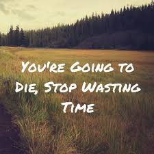 40 Best Quotes And Sayings About Wasting Time Quote Amo Adorable Quotes About Time