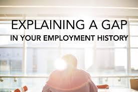 How To Explain A Gap In Your Employment History BCJobsca Interesting Employment Gaps On Resume