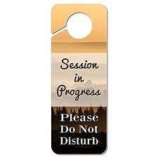 Amazon Com Session In Progress Please Do Not Disturb Plastic Door