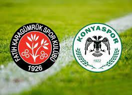 Fatih Karagümrük Konyaspor maçı canlı izle | Karagümrük Konyaspor maçı saat  kaçta hangi kanalda?