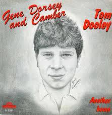 Gene Dorsey And Camber – Tom Dooley (1984, Vinyl) - Discogs