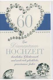 Die diamantene hochzeit ist ein sehr besonderes und außergewöhnliches familienfest. Gluckwunschkarte Diamantene Hochzeit Diamantenherz