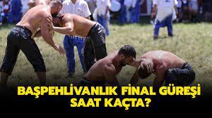 Başpehlivanlık final güreşi saat kaçta? Kırkpınar Güreşleri finali canlı  nereden izlenir, hangi kanalda?