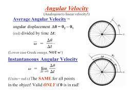 average angular velocity angular displacement θ θ 2 θ 1 rad