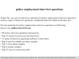 Questions About Employment Police Employment Interview Questions