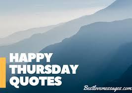 Thursday Inspirational Quotes Beauteous 48 Thursday Quotes Happy Thursday Quotes Funny Inspirational