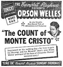 the count of monte cristo  newspaper advertisement for the campbell playhouse presentation of the count of monte cristo 1 1939