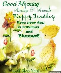Tuesday Good Morning Quotes Best of Good Morning Family And Friends Happy Tuesday Daily Blessings And