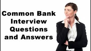 Bank Teller Job Interview Questions Common Bank Interview Questions And Answers