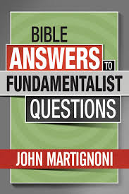Bible Answers To Fundamentalist Questions Digital