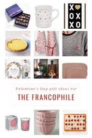 You set the budget and the scale. Valentines Day Gift Ideas Every Day Parisian Every Day Parisian