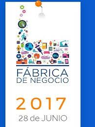 Fabrica de Negocios 2017  El evento lder para pequeas y medianas  empresas en el sector del retail