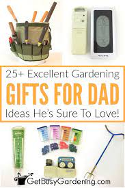 25 excellent gardening gifts for dad
