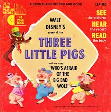 i recently picked up this cool looking 33 1 3 long playing record of walt disney s story of the three little pigs with the song who s afraid of the big