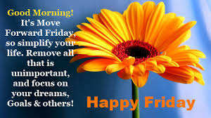 Good Morning Friday Quotes Cool Good Morning Happy Friday Pictures Photos And Images For Facebook