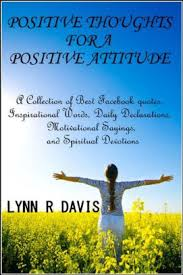 Positive Mind Quotes Classy Positive Thoughts For A Positive Attitude A Collection Of Best