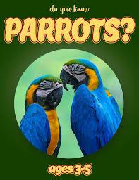 parrots for kids. Beautiful Kids Parrot Facts For Kids  Nonfiction Ages 35 Throughout Parrots For H