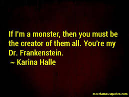 Quotes From Frankenstein Delectable Quotes About Monster In Frankenstein Top 48 Monster In Frankenstein