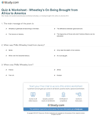 quiz worksheet wheatley s on being brought from africa to print on being brought from africa to america by phillis wheatley summary analysis worksheet