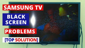 How To Fix Black Light On Tv How To Fix Samsung Tv Black Screen Problems How To Fix Samsung Tv Black Screen Of Death