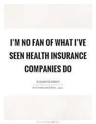 funny quotes about health insurance companies 44billionlater