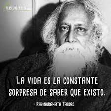 Frases-de-Rabindranath-Tagore-8 - Frases de la vida