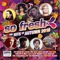 So Fresh: Hits of Autumn 2018
