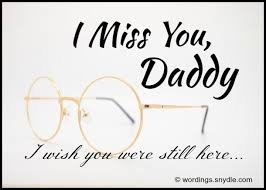 Father Death Quotes Interesting Missing You Messages For A Father Who Died Wordings And Messages