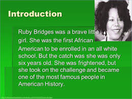 powerpoint biography ruby bridges powerpoint pontybistrogramercy com