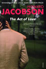The Act of Love by Howard Jacobson - Penguin Books Australia