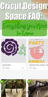 Cricut Design Space Windows 7 Cricut Space Design Faq Everything You Need To Know