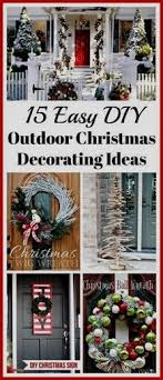 Image Design Inspiration 15 Easy Diy Outdoor Christmas Decorating Ideas This Christmas Stay On Budget And Make Your Home Look Beautiful With These 15 Easy Diy Outdoor Christmas Pinterest 15 Easy Diy Outdoor Christmas Decorating Ideas Christmas Ideas