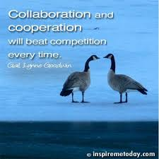 Collaboration Quotes Awesome Collaboration And Cooperation Will Beat Competition Every Time