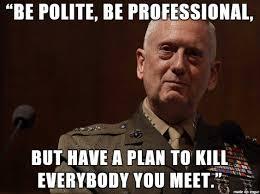 General Mattis Quotes Magnificent General Mattis Quotes And Sayings