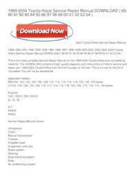 1989-2004 Toyota Hiace Service Repair Manual DOWNLOAD - Cynthia Marshall