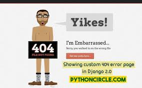 Displaying custom 404 error (page not found) page in Django 2.0 ...