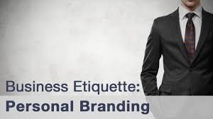 business etiquette personal branding