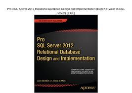 Pro Sql Server 2012 Relational Database Design And