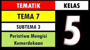 Soal ini terdiri dari kumpulan butir pertanyaan dari mata pelajaran tematik seperti bahasa indonesia, ppkn dan sbdp berupa pilihan ganda, isian dan uraian. Soal Tematik Kelas 5 Tema 7 Subtema 3 Dan Kunci Jawaban Peristiwa Mengisi Kemerdekaan Youtube