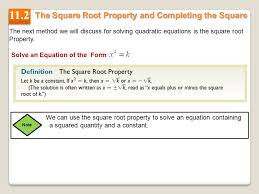 the square root property and completing the square 11 2 the next method we will discuss for