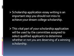 scholarship application essay how to achieve your dream college sch  scholarship application essay importance 8  scholarship application essay writing is an