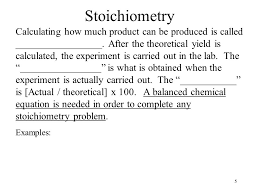 5 stoichiometry calculating how much can be produced is called
