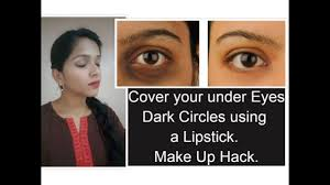 cover your under eye dark circles using a lipstick makeup hacks
