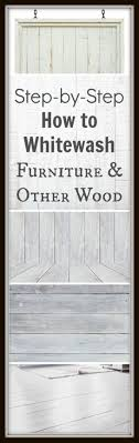 Paint Wash On Wood Best 25 Whitewash Wood Ideas Only On Pinterest How To Whitewash
