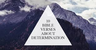 40 Bible Verses About Determination Strength Walk In Love Impressive Bible Verses About Determination