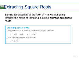 steps in solving quadratic equations by extracting square roots